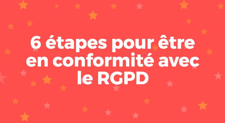 6-etapes-etre-en-conformite-avec-rgpd.png